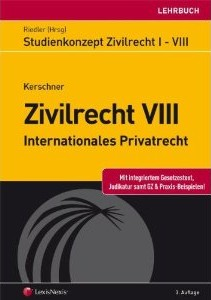 Studienkonzept Zivilrecht VIII - Internationales Privatrecht